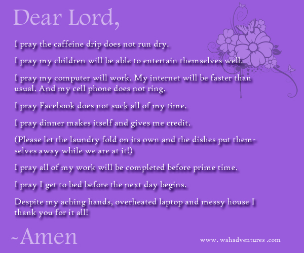 Dear Lord Prayer of a Work at Home Mom